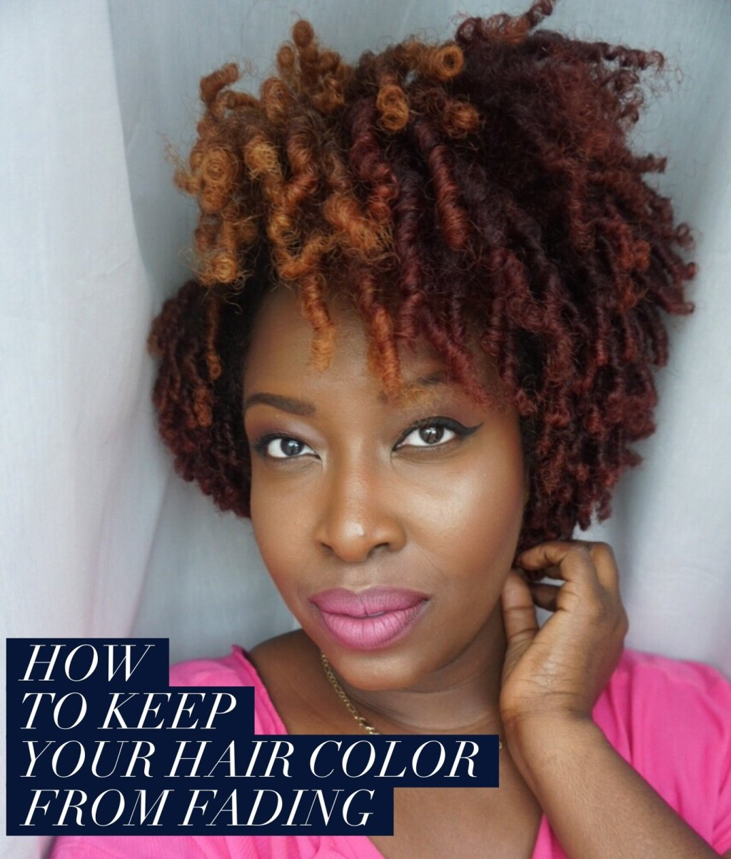 How To Keep Your Hair Color From Fading On Natural Hair Ijeoma Kola