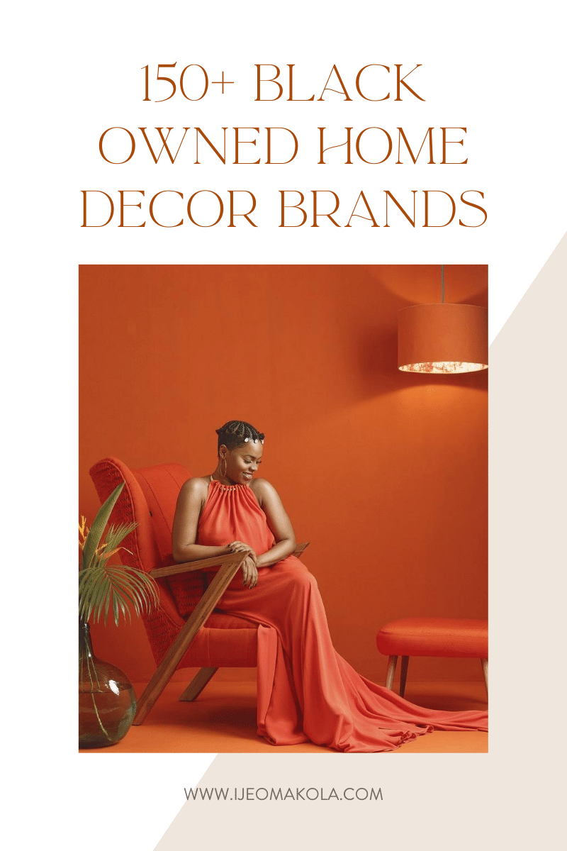 150+ Black Owned Home Decor Brands | Ijeoma Kola