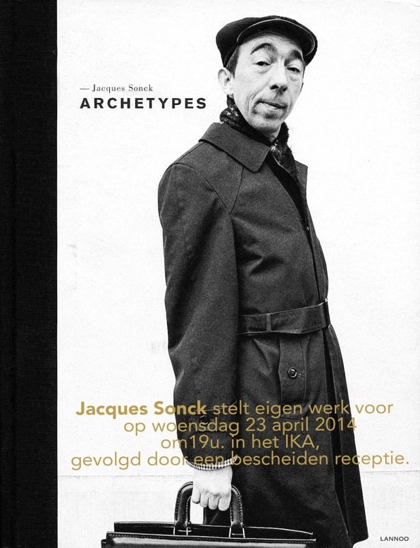 """ Archetypes"" Jacques Sonck"