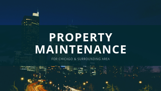 Property Maintenance Chicago