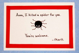 I killed a spider for you card