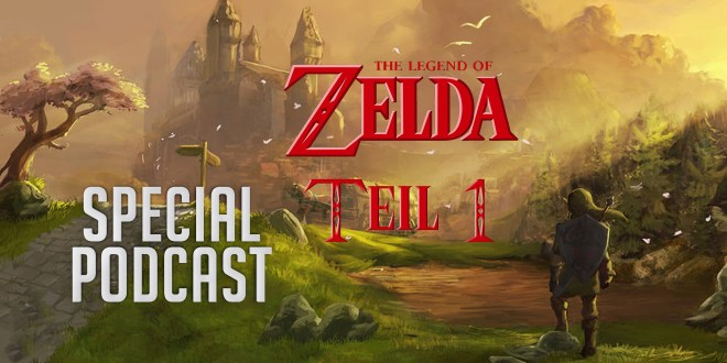 The Legend of Zelda – Special-Podcast – Teil 1