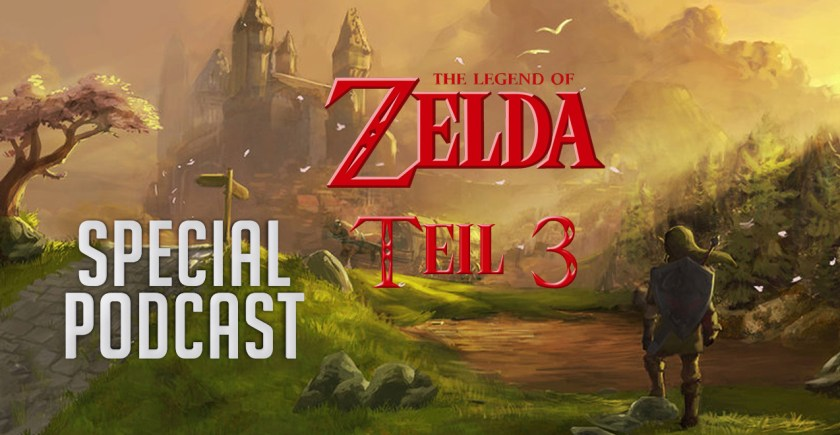 The Legend of Zelda – Special-Podcast