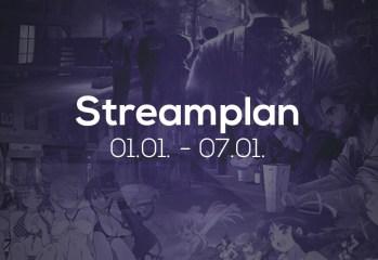 Streamplan der Woche – 01. bis 07. Januar 2018