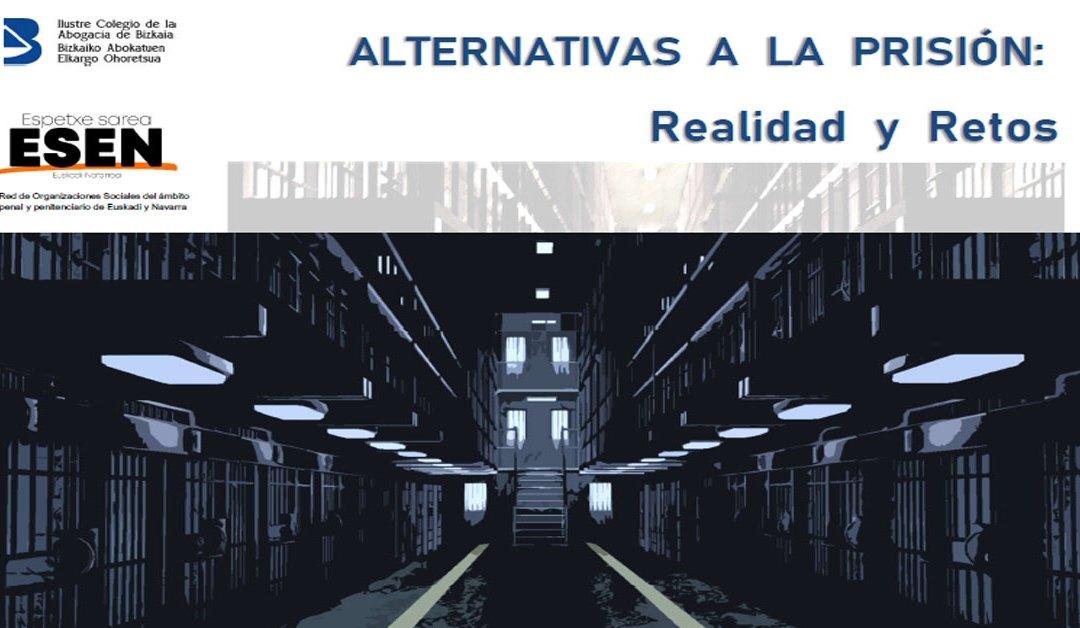 Alternativas a la prisión: Realidades y Retos