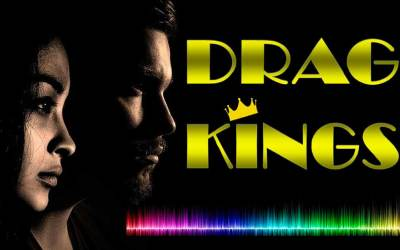 Drag Kings. Performando la masculinidad