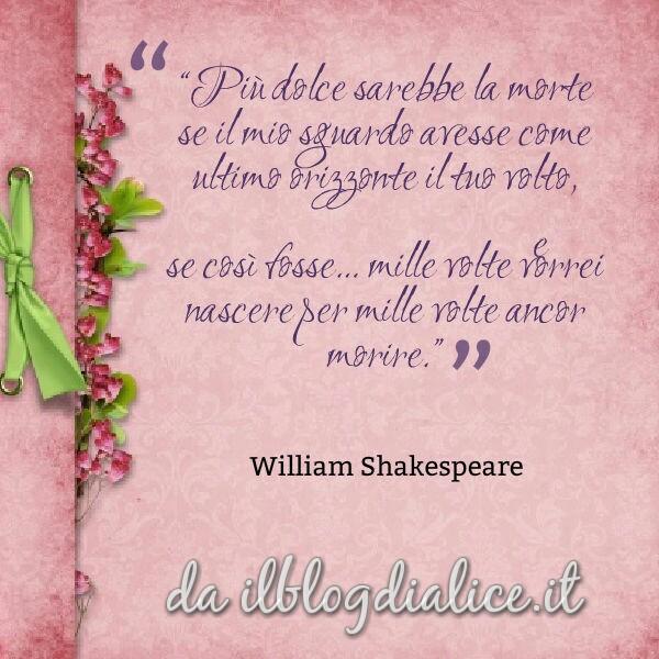 Amore e morte william shakespeare citazione