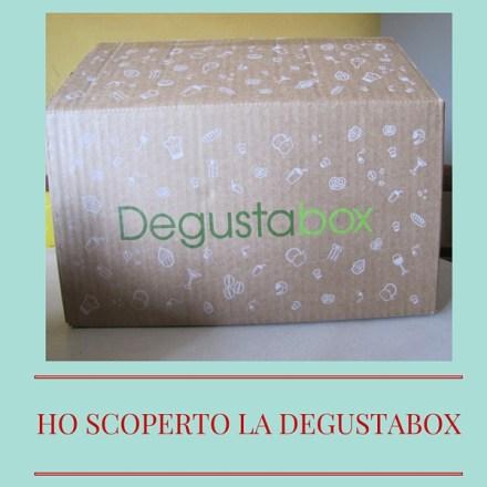 Ho scoperto la Degustabox