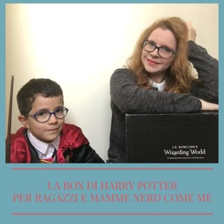 La box di Harry Potter per ragazzi e mamme nerd come me!