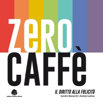 ZERO CAFFÈ: GRANDI APPUNTAMENTI PER IMPORTANTI TRAGUARDI