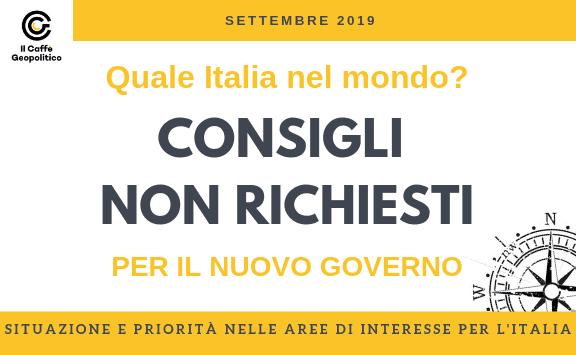 Consigli non richiesti al nuovo Governo - Settembre 2019