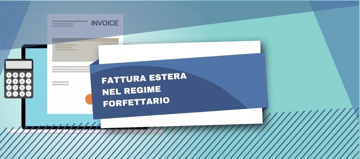 Fattura Regime Forfettario Per Operazioni Estere
