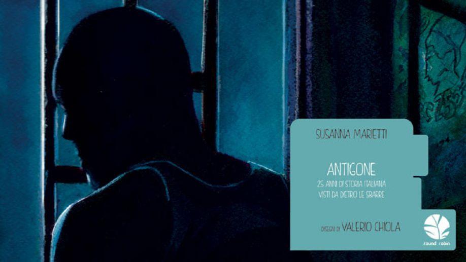 Antigone. 25 anni di storia italiana visti da dietro le sbarre