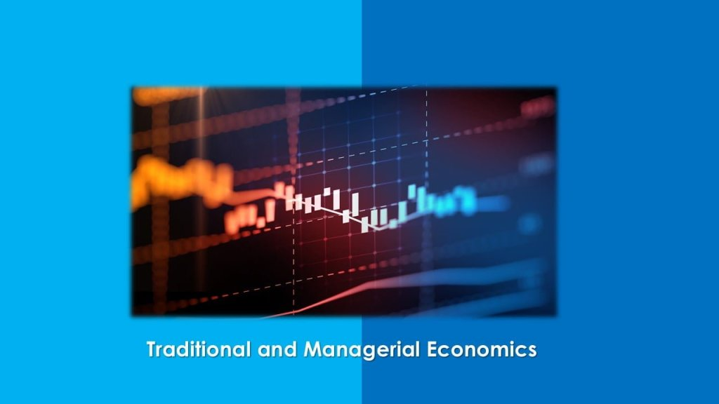 Difference between Traditional and Managerial Economics - ilearnlot