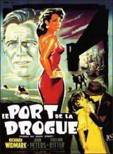 Le Port de la drogue (Samuel Fuller – 1953)