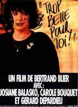 Trop belle pour toi (Bertrand Blier, 1989)