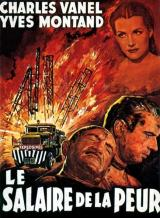 Le Salaire de la peur (Henri-Georges Clouzot – 1953)