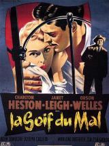 La Soif du Mal (Touch of Evil – Orson Welles, 1958)