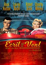 Ressortie Écrit sur du vent (Written on the Wind – Douglas Sirk, 1956)