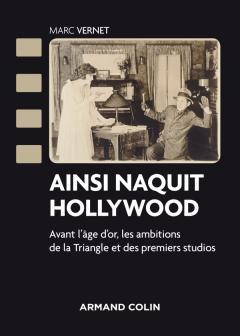 Livre : «Ainsi naquit Hollywood»