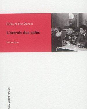 Livre : «L'Attrait des cafés» de Clélia et Eric Zernik