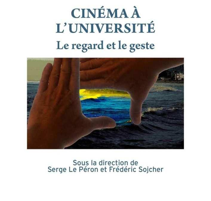 Cinéma à l'université – Le regard et le geste