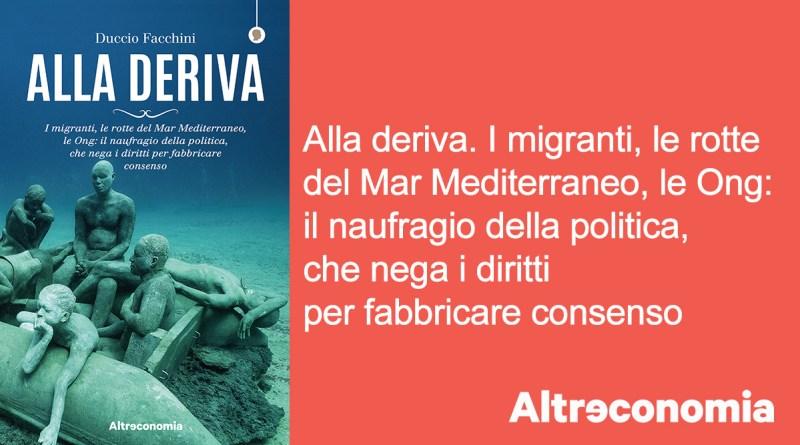 """""""Alla deriva"""", di Duccio Facchini"""