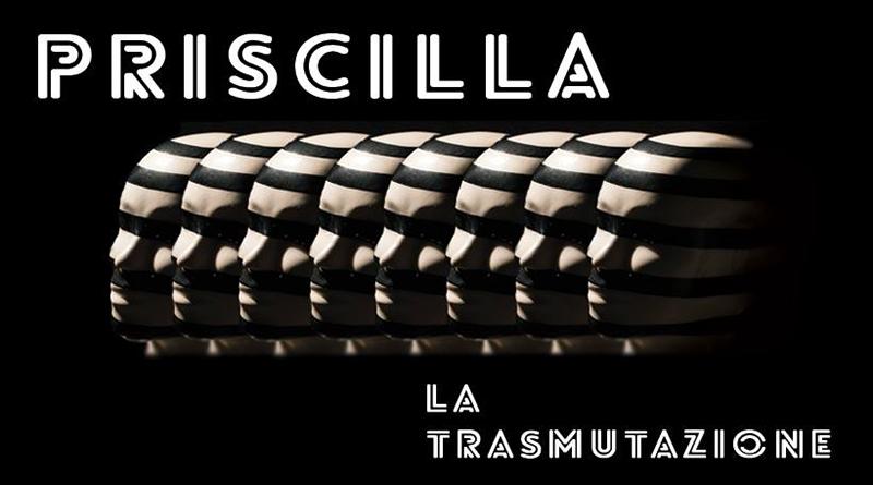 Priscilla - La-trasmutazione