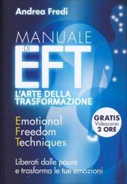 EFT - L'Arte della Trasformazione (con DVD allegato)