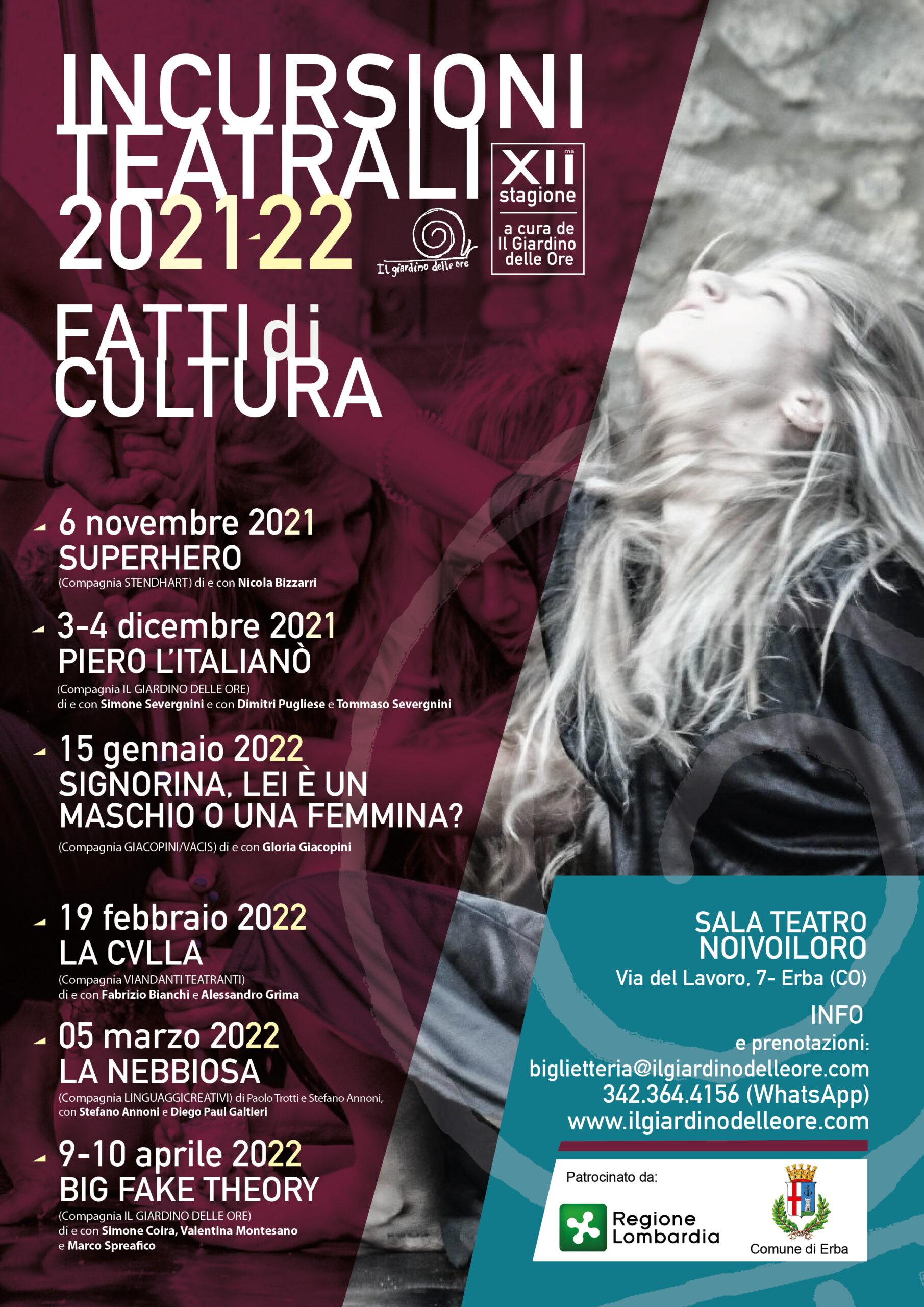 Read more about the article Incursioni Teatrali 2021/2022: Fatti di Cultura