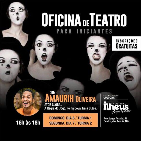 Ator global Amaurih Oliveira realiza oficina gratuita de teatro em Ilhéus 1