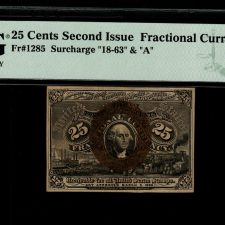 USA 25 Cents 1863 Fr. 1285. Second Issue. PMG 63 EPQ.