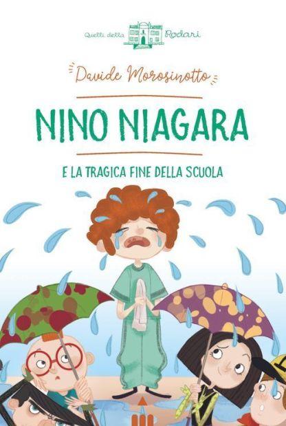 nino-niagara-e-la-tragica-fine-della-scuola