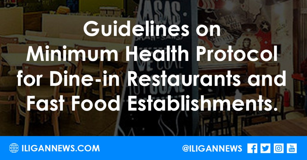 Guidelines on Minimum Health Protocol for Dine-in Restaurants and Fast Food Establishments.