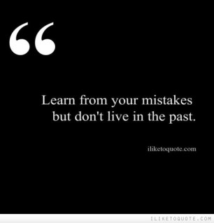 Image result for don't live in your past