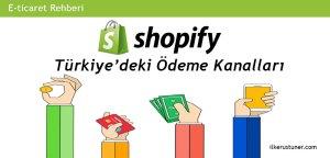 Türkiye'deki Shopify ödeme alma yöntemleri