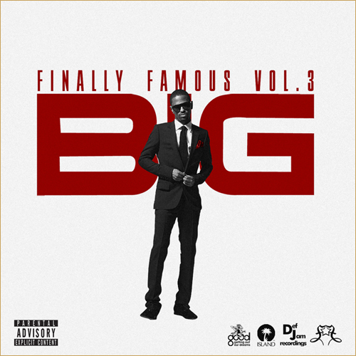 "PICK OF THE WEEK: Big Sean ""Finally Famous Vol. 3"""
