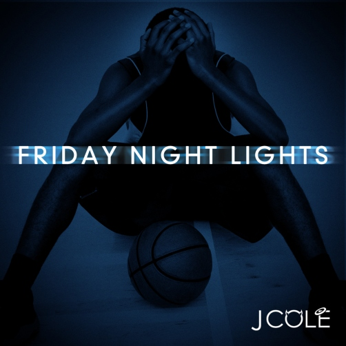 Pick Of The Week: J. Cole 'Friday Night Lights'