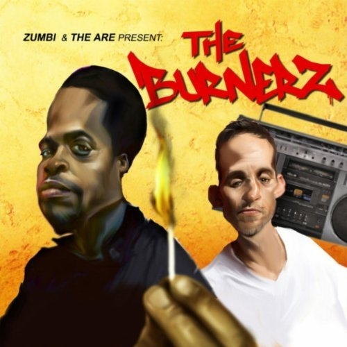 """The Burnerz (Zumbi & The Are) """"Get Free"""""""