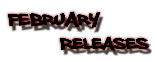 February Releases – 2011
