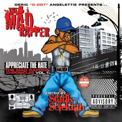 The Mad Rapper – The Mad Rapper Chronicles Vol. 1