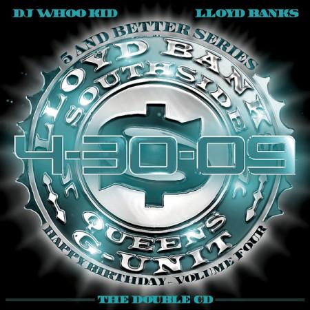Lloyd Banks – 4-30-09 Happy Birthday Vol. 4 (Both Discs) (Mixtape)