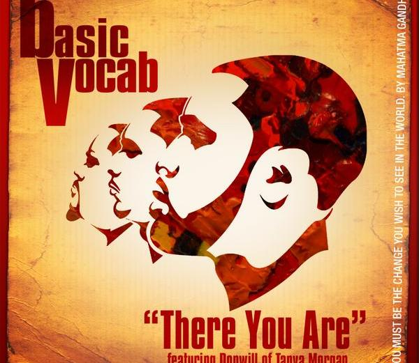 Basic Vocab ft. Donwill- There You Are