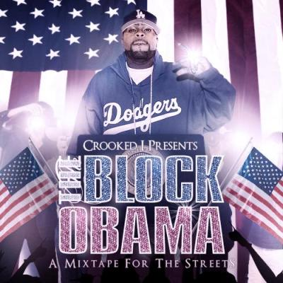 Crooked I – The Block Obama (Mixtape)