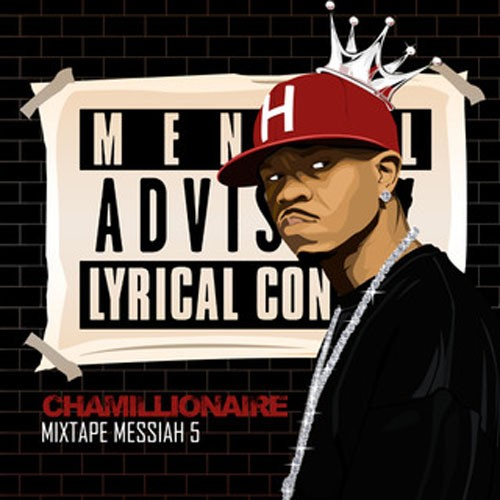 Chamillionaire – Mixtape Messiah 5 – Leaks