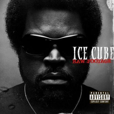 Ice Cube – Raw Footage – Tracklist