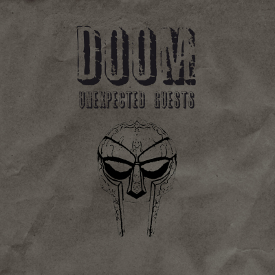 DOOM – Unexpected Guests Artwork & Tracklist