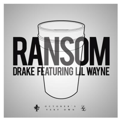 Drake ft. Lil Wayne – Ransom