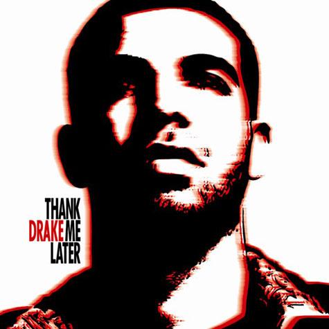 Drake – Thank Me Later Leaks
