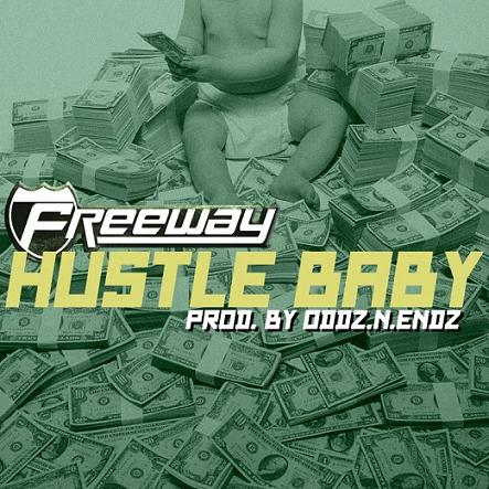 "Freeway ""Hustle Baby"""